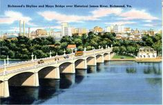 1940's postcard. City Skyline & Mayo Bridge over James River, Richmond, VA