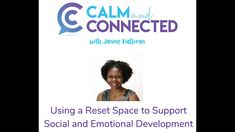This week's episode is all about using a reset space to support social and emotional development in the classroom. We're approaching a new school year... Anger Coping Skills, Coping Strategies For Stress, Coping With Stress, Dealing With Anger, How To Handle Stress, Angry Child, Deal With Anxiety, Emotional Development, New School Year