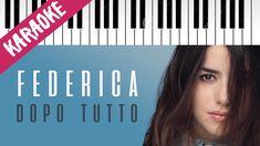 Federica Carta   Dopo Tutto   AMICI 16   Piano Karaoke con Testo