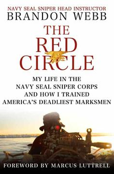 Great book from Navy Seal and Sniper Cell instructor, BRandon Webb. In order to be a SEAL it takes a mindset of a champion, most people will never work on their mindset but it's the thing that seperates the mediocre from the champions and the ones who excel in life. 9 out of 10.
