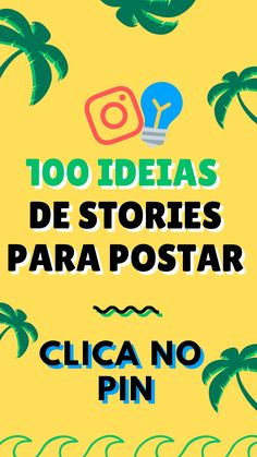 100 IDEIAS DE STORIES Clicking on this pin will redirect you to a site with 100 story ideas with polls you can do.