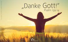 """""""Ich #danke dir dafür, dass ich so #wunderbar #erschaffen bin, es erfüllt mich mit #Ehrfurcht. Ja, das habe ich erkannt: Deine #Werke sind #wunderbar!""""   #Psalm 139:14 #glaubensimpulse"""