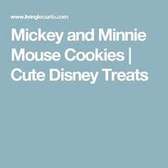 Mickey and Minnie Mouse Cookies | Cute Disney Treats