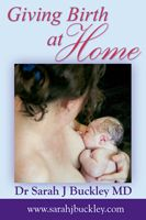 Giving Birth at Home by Sarah Buckley, MD #HBSummit