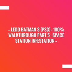 LEGO Batman 3 - Walkthrough Part 5 - Space Station Infestation Ps3, Xbox, Lego Batman 3, Games On Youtube, Game Streaming, Space Station, Wii U, Video Game, The 100