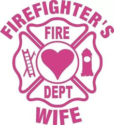 .firefighter's wife vinyl decal  ~ email me at customizeddecals@gmail.com for orders.  No minimum
