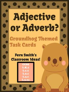 #FREE Adjective or Adverb Groundhog Day Themed Task Cards! #FREEBIE  #TPT #TeachersFollowTeachers #FernSmithsClassroomIdeas