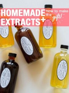 How to Make Homemade Extracts - DIY Ideas 4 Home