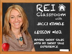 Today, Jacci Konkle answers how to get started in short sales without experience.
