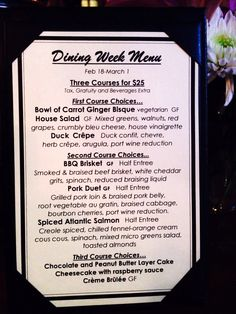 Dining week @ phoebes... 3 courses for $25.