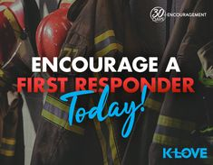 Remembering today the men and women that lost their lives on 9/11. Take a moment to encourage a first responder for the sacrifices they make every day!
