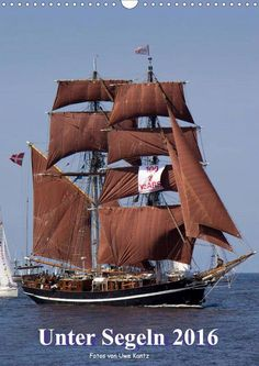 """Tall Ship Eye of the Wind is on the cover of the new wall calendar """"Unter Segeln 2016"""""""