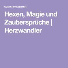 Hexen, Magie und Zaubersprüche | Herzwandler