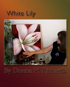 Art Apprentice Online - Acrylic - How to Paint A Lily Flower - Online Art Class - White Lily with Instructor Donna Richards, $39.95 (http://store.artapprenticeonline.com/acrylic-how-to-paint-a-lily-flower-online-art-class-white-lily-with-instructor-donna-richards/)
