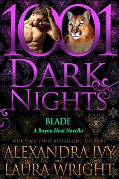 Available Now! Blade (Bayou Heat) by Alexandra Ivy & Laura Wright http://alexandraivy.com/books/blade.php  #BayouHeat