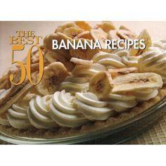 The Best 50 Banana Recipes by David Woods Ripe Banana Recipe, Banana Recipes, Healthy Dessert Recipes, Just Desserts, Healthy Meals, Diet Recipes, Breakfast Recipes, My Favorite Food, Favorite Recipes