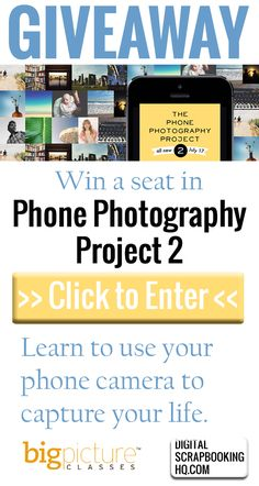 Enter to win a seat in The Phone Photography Project 2 http://www.digitalscrapbookinghq.com/ppp2