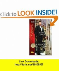 Prince Of Midtown (Silhouette Desire) (9780373768912) Jennifer Lewis , ISBN-10: 0373768915  , ISBN-13: 978-0373768912 ,  , tutorials , pdf , ebook , torrent , downloads , rapidshare , filesonic , hotfile , megaupload , fileserve