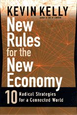 New Rules is the book that coined the term New Economy when the world was just starting to learn about The Internet, which caused the dotcom hype from1998 until it exploded in 2000. Although the book is over 13 yrs old, and technology is moving fast it carries a lot of 'in heinseit truths' enabling us to learn from past mistakes. I re-read it a year ago and was baffled by the predictions that did became reality. A landmark work from Wired editor Kevin Kelly!