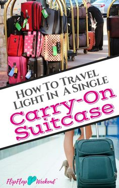 Learn how to travel light in one carry-on suitcase. It's simpler than it seems and can make your next trip to the airport much smoother and less stressful! Suitcase Packing Tips, Carry On Packing, Carry On Suitcase, Travel Packing, Budget Travel, Travel Tips, Travel Hacks, Travel Advice, Travel With Kids