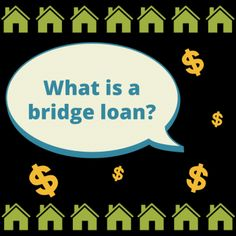 Learn how a bridge loan can help you pay for assisted living services.