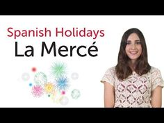 Learn Spanish Holidays - La Mercè - YouTube