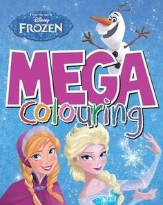 Disney Frozen Mega Colouring by Paperback Book