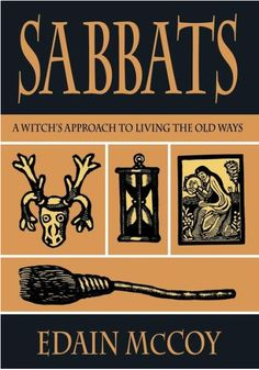 Sabbats - A Witch's Approach To Living The Old Ways • By Edain McCoy • A fantastic book and a must have for any witch's magical bookshelf. #sabbats #wicca #wheeloftheyear www.sabbatbox.com