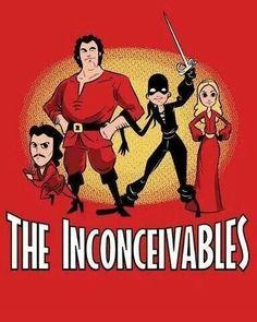 The Inconceivables! ~Princess Bride