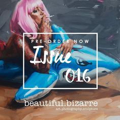 PRE-ORDERS CLOSE MIDNIGHT TONIGHT (AEDT) - ORDER NOW & SAVE 20% OFF COVER PRICE! Be one of the 1st to get the brand new issue of beautiful.bizarre  pay only US$28 for a very limited time! Featured Artists: @findac @camilladerrico @alyssamonks @chrisguestartist @sarahdolbypaintings @joelrea @lauramakabresku @darla_tea @loisvb @katemacdowell Just PURCHASE ONLINE no later than 12PM (AEDT) 17 February and get 20% OFF the cover price of our 4th anniversary March 2017 issue! Pre-order  via the…