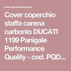 Cover coperchio staffa carena carbonio DUCATI 1199 Panigale Performance Quality - cod. PQD356