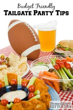 Budget Friendly Tailgate Party Tips- Enjoy tailgating on a budget with these simple ideas that will stretch your dollar without sacrificing the fun.