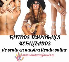 Tattoos temporales metalizados