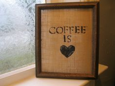 25 OFF  Coffee is Love burlap stenciled wall by MaryBettyBoutique, $12.95