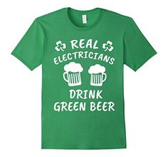 Amazon.com: Electricians Drink Green Beer St. Patrick's Day T-shirt: Clothing