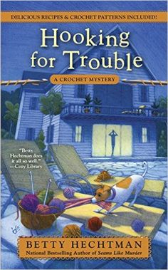"""Read """"Hooking for Trouble"""" by Betty Hechtman available from Rakuten Kobo. Molly Pink can't help seeing a pattern of trouble in the latest mystery from the national bestselling author of Seams Li. Best Mysteries, Murder Mysteries, Cozy Mysteries, Mystery Novels, Mystery Series, Mystery Thriller, Good Books, Books To Read, My Books"""