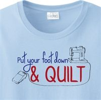 Put Foot Down Quilt T-Shirt
