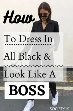 How To Dress In All Black And Look Like A BOSS All Black Looks, Plain Black, Full Black Outfit, Black Wardrobe, Colorful Heels, Wearing All Black, Minimal Outfit, One Piece Outfit, Oversized Blazer