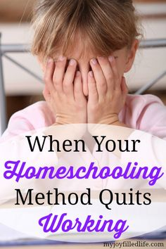When Your Homeschooling Method Quits Working