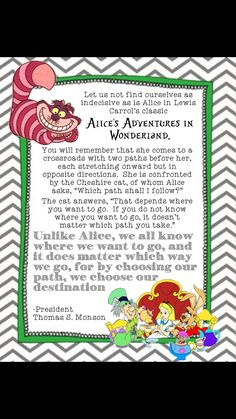Quote, Alice in Wonderland by president Thomas S Monson