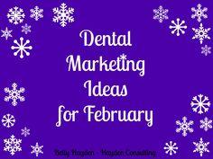 Heart Health Month February Dental Marketing Ideas  Hayden Consulting