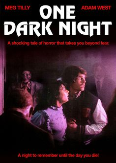 Amazon.com: One Dark Night (Special Edition): Meg Tilly, Adam West, E.G. Daily, Leslie Speights, Robin Evans, Kevin Peter Hall, Donald Hotton, Tom McLoughlin: Movies & TV