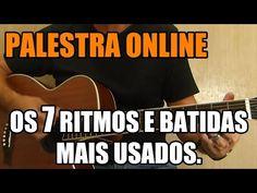 Palestra: Os 7 Ritmos e Batidas Mais Usados no Violão - YouTube