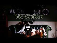 The Infectious Madness Of Doctor Dekker: Terror en el consultorio - https://www.vexsoluciones.com/noticias/the-infectious-madness-of-doctor-dekker-terror-en-el-consultorio/