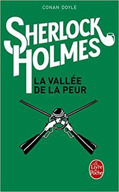 Amazon.fr - Sherlock Holmes : La Vallée de la peur - Arthur Conan Doyle - Livres