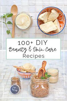 100+ DIY Beauty Recipes - Don't Mess With Mama