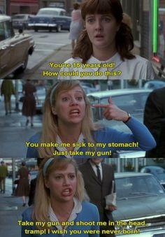 """""""My daughter's a tramp! My daughter's a tramp!"""" This scene is one of my favorite Brittany Murphy scenes ever."""