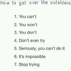 There it is, fellow family members judging me for my obsession. It's never gonna end. The Outsiders Quotes, The Outsiders 1983, Nothing Gold Can Stay, Stay Gold, Die Outsider, Book Fandoms, Old Movies, Book Nerd, Get Over It
