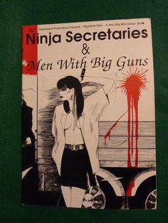 1990 Ninja Secretaries and Men with Big Guns Comic. A very different comic genre trying to give women a more central role, but unfortunately when it came to the delivery it still only probably appealed to a core male audience.  Price includes UK postage, please e-mail for international postage details.  £9.49