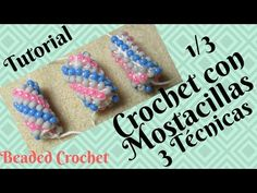 Crochet tubular con Mostacilla Tutorial, 3 Técnicas. Parte 1/3 (3 Beaded Crochet Rope, Subtitles) - YouTube